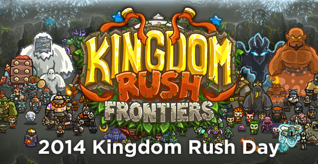Kingdom Rush Day 2014