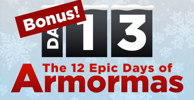 The 12 Days of Armormas!