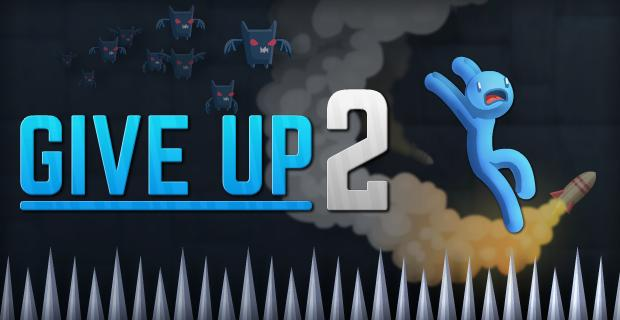 Give Up 2 Launched!