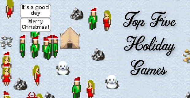 Top Five Holiday Games