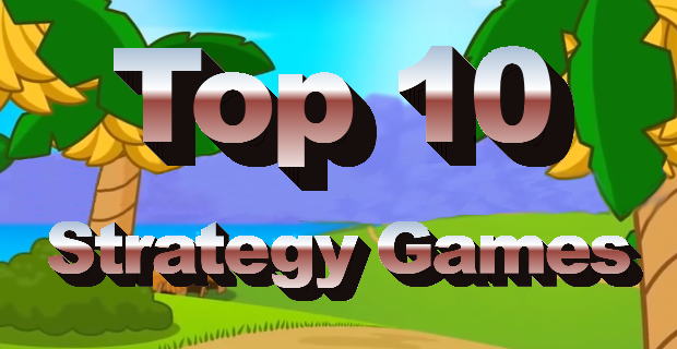 Top 10 Strategy Games