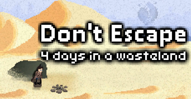 March 11th: Don't Escape: 4 Days in a Wasteland